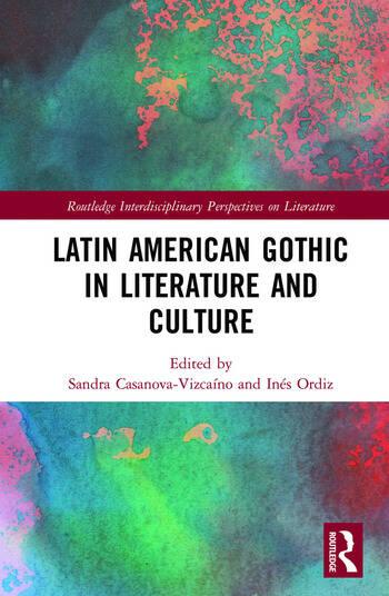 Latin American Gothic in Literature and Culture book cover