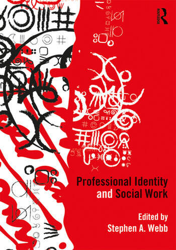 Professional Identity and Social Work book cover