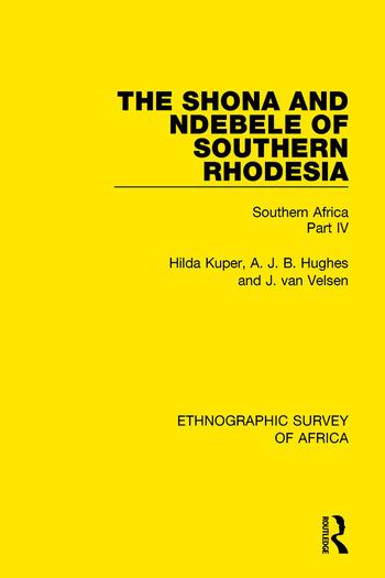 The Shona and Ndebele of Southern Rhodesia Southern Africa Part IV book cover