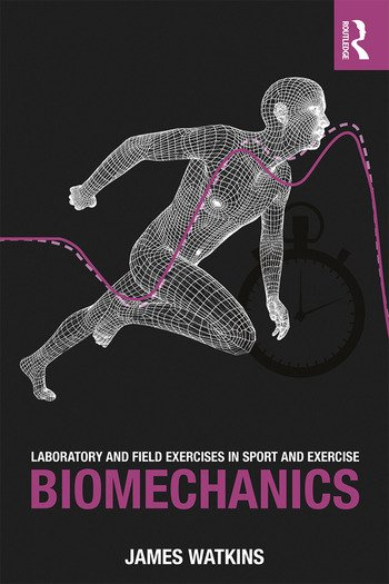 Laboratory and Field Exercises in Sport and Exercise Biomechanics book cover