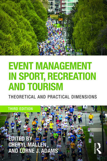 Event Management in Sport, Recreation and Tourism Theoretical and Practical Dimensions book cover