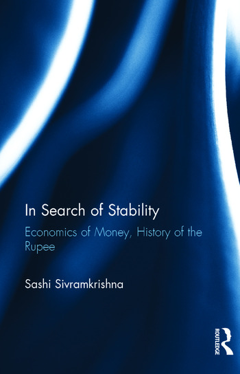 In Search of Stability Economics of Money, History of the Rupee book cover