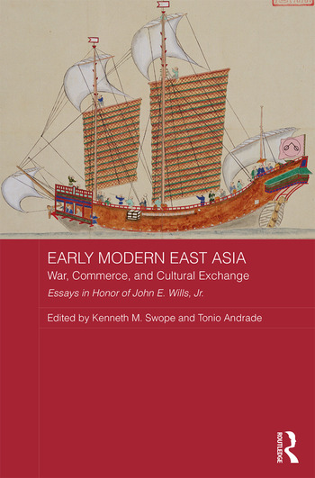 Early Modern East Asia War, Commerce, and Cultural Exchange book cover
