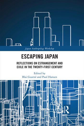 Escaping Japan Reflections on Estrangement and Exile in the Twenty-First Century book cover