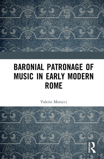 Baronial Patronage of Music in Early Modern Rome book cover