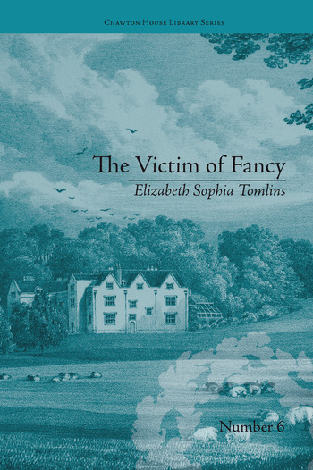 The Victim of Fancy by Elizabeth Sophia Tomlins book cover