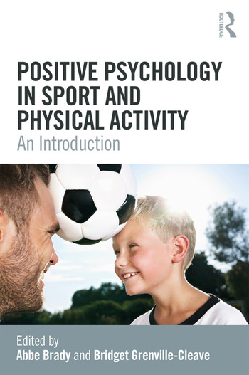 Positive Psychology in Sport and Physical Activity An Introduction book cover