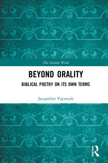 Beyond Orality Biblical Poetry on its Own Terms book cover