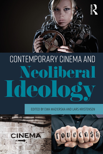 Contemporary Cinema and Neoliberal Ideology book cover