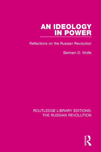 An Ideology in Power Reflections on the Russian Revolution book cover