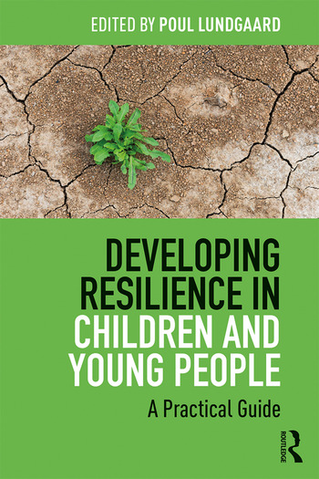 Developing Resilience in Children and Young People A Practical Guide book cover