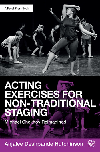 Acting Exercises for Non-Traditional Staging Michael Chekhov Reimagined book cover