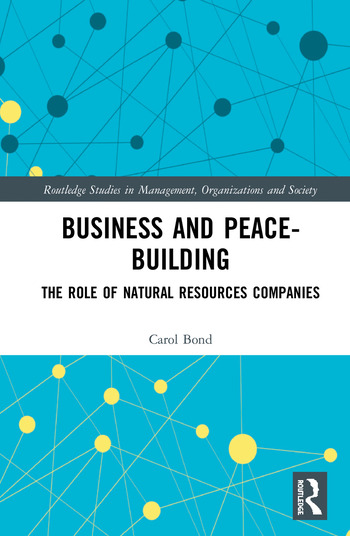 Business and Peace-Building The Role of Natural Resources Companies book cover