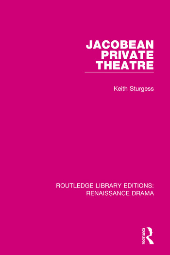 Jacobean Private Theatre book cover