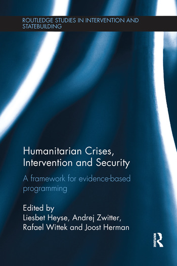 Humanitarian Crises, Intervention and Security A Framework for Evidence-Based Programming book cover