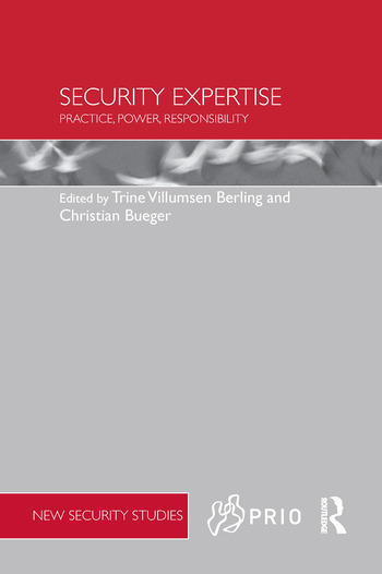 Security Expertise Practice, Power, Responsibility book cover