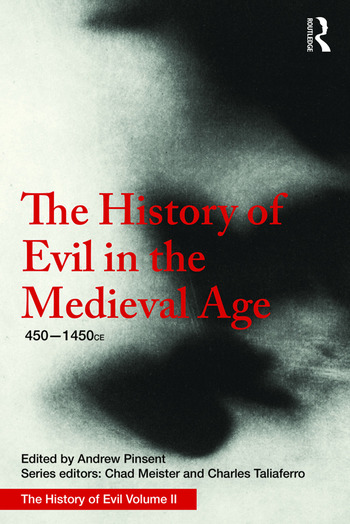 The History of Evil in the Medieval Age 450-1450 CE book cover