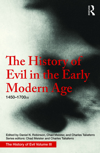 The History of Evil in the Early Modern Age 1450–1700 CE book cover