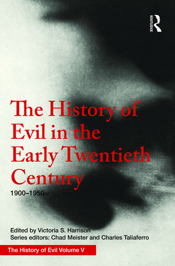 The History of Evil in the Early Twentieth Century 1900–1950 CE book cover