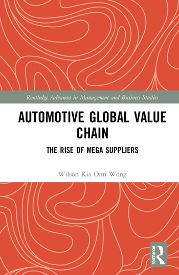 Automotive Global Value Chain The Rise of Mega Suppliers book cover