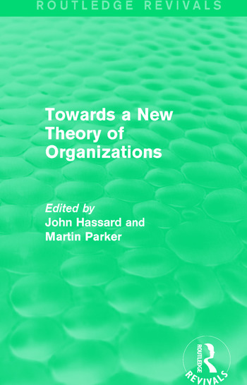 Routledge Revivals: Towards a New Theory of Organizations (1994) book cover