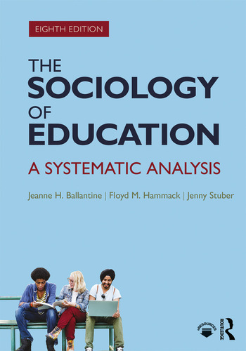 The Sociology of Education A Systematic Analysis book cover
