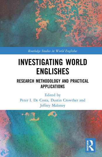 Investigating World Englishes Research Methodology and Practical Applications book cover