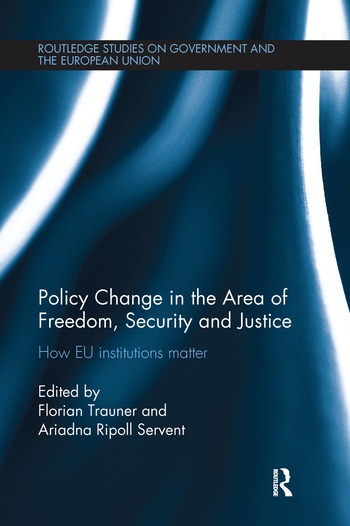 Policy change in the Area of Freedom, Security and Justice How EU institutions matter book cover