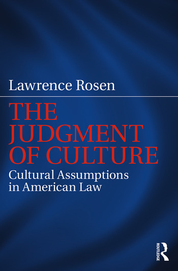 The Judgment of Culture Cultural Assumptions in American Law book cover