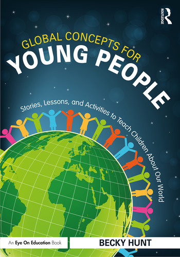 Global Concepts for Young People Stories, Lessons, and Activities to Teach Children About Our World book cover