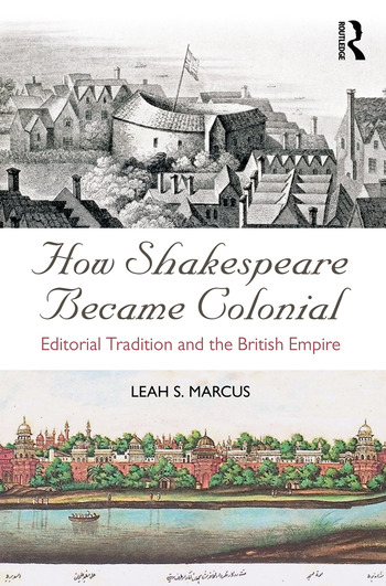 How Shakespeare Became Colonial Editorial Tradition and the British Empire book cover