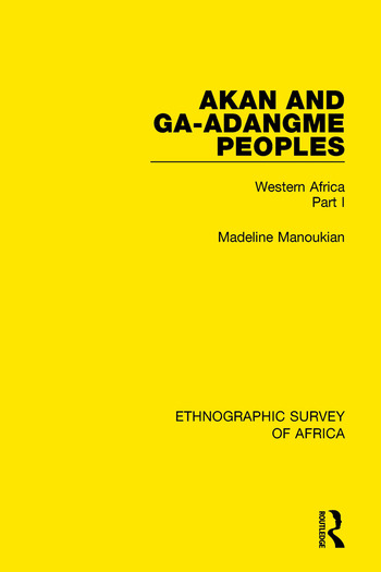 Akan and Ga-Adangme Peoples Western Africa Part I book cover
