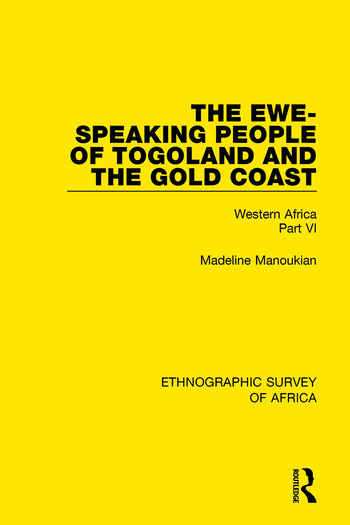 The Ewe-Speaking People of Togoland and the Gold Coast Western Africa Part VI book cover