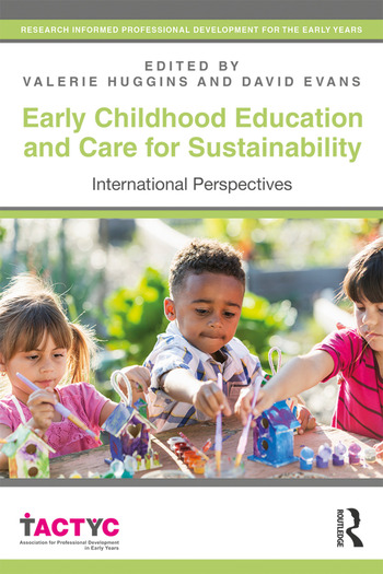 Early Childhood Education and Care for Sustainability International Perspectives book cover
