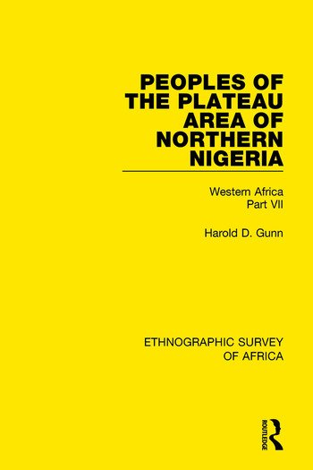 Peoples of the Plateau Area of Northern Nigeria Western Africa Part VII book cover