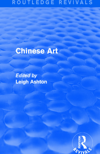 Routledge Revivals: Chinese Art (1935) book cover