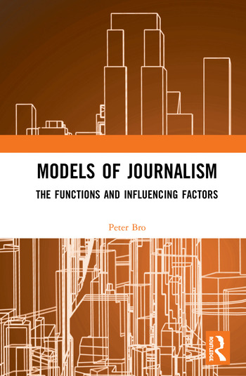 Models of Journalism The functions and influencing factors book cover