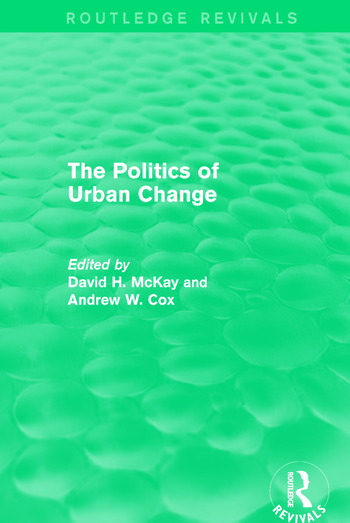 Routledge Revivals: The Politics of Urban Change (1979) book cover
