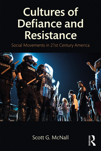 Cultures of Defiance and Resistance Social Movements in 21st-Century America book cover