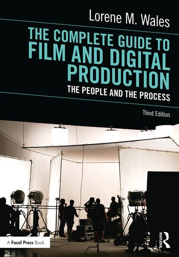 The Complete Guide to Film and Digital Production The People and The Process book cover