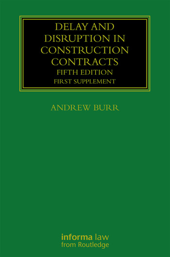 Delay and Disruption in Construction Contracts First Supplement book cover