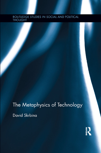 The Metaphysics of Technology book cover