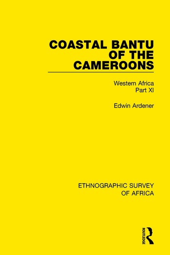 Coastal Bantu of the Cameroons Western Africa Part XI book cover