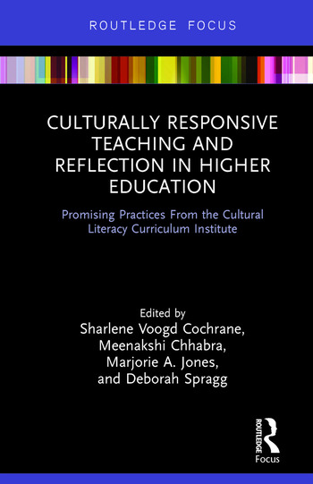 Culturally Responsive Teaching and Reflection in Higher Education Promising Practices From the Cultural Literacy Curriculum Institute book cover