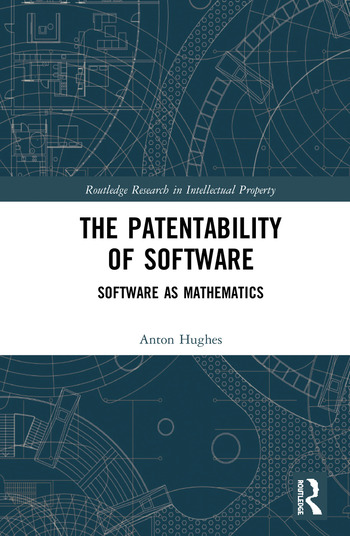 The Patentability of Software Software as Mathematics book cover