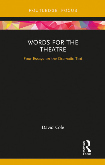 Words for the Theatre Four Essays on the Dramatic Text book cover