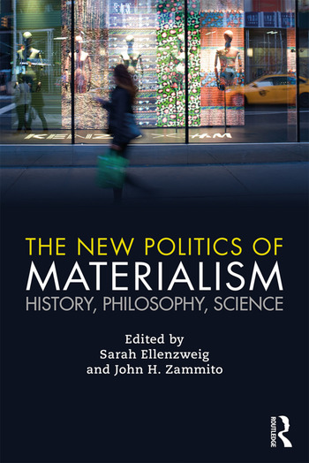 The New Politics of Materialism History, Philosophy, Science book cover