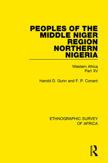 Peoples of the Middle Niger Region Northern Nigeria Western Africa Part XV book cover