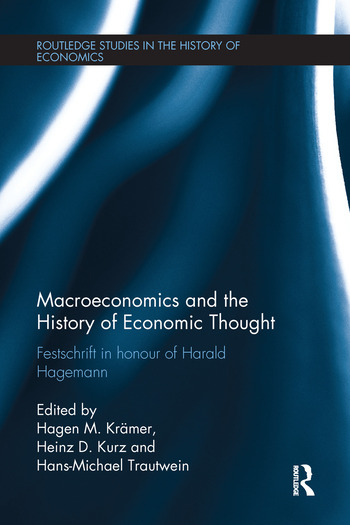 Macroeconomics and the History of Economic Thought Festschrift in Honour of Harald Hagemann book cover