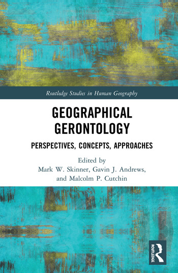 Geographical Gerontology Perspectives, Concepts, Approaches book cover